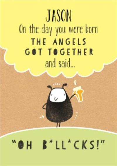 The Angels Got Together Funny Personalised Happy Birthday Card