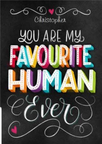 You're My Favourite Human Ever From Your Pet Valentine's Card