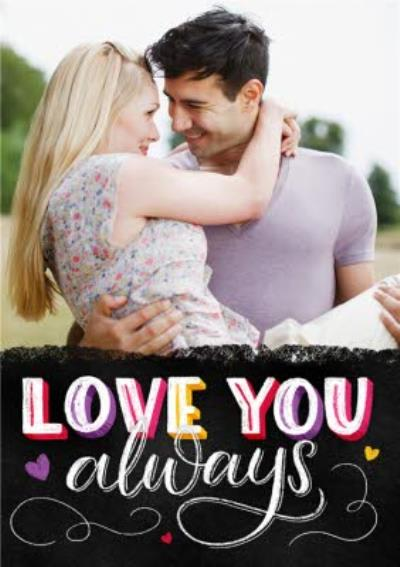 Colourful Letters Love You Always Valentines Photo Card