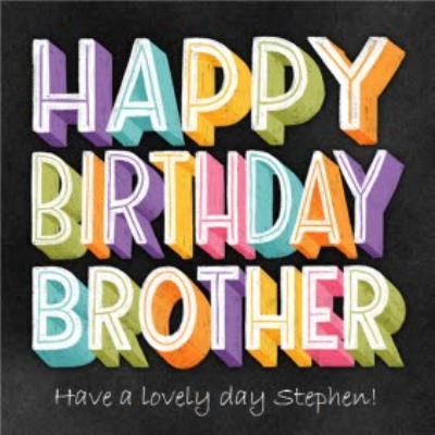 Happy Birthday Brothe rChalkboard Chalk Lettering Typographic Birthday Card