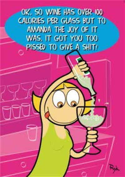Wine Over 100 Calories Drunk Joke Personalised Happy Birthday Card