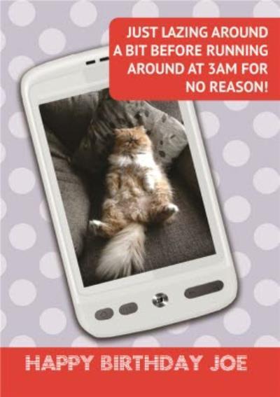 Just Lazing Around Personalised Photo Upload Happy Birthday Card