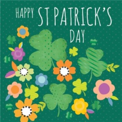 Happy St Patricks Day Clover And Floral Card