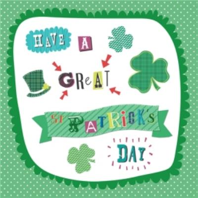 Have A Great St Patricks Day Clover Card