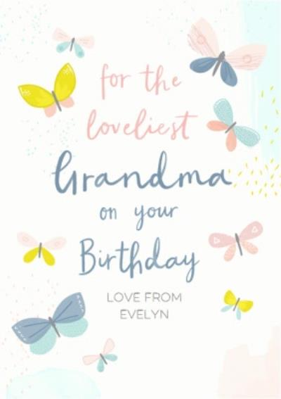 Loveliest Grandma Butterflies Birthday Card