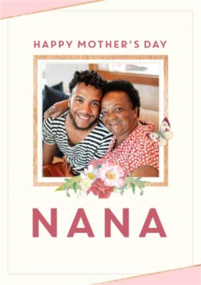 Flowers And Butterflies Happy Mother's Day Nana Card