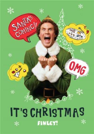 Elf The Film OMG Santa Is Coming Christmas Card