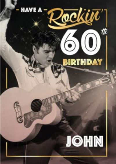 Elvis 60 60th Birthday Card - Have a Rocking Birthday