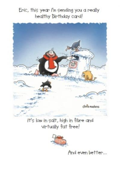 Eric The Penguin Funny Personalised Happy Birthday Card