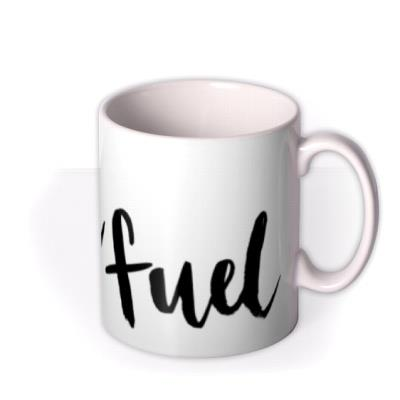 Father's Day Dad Fuel Mug