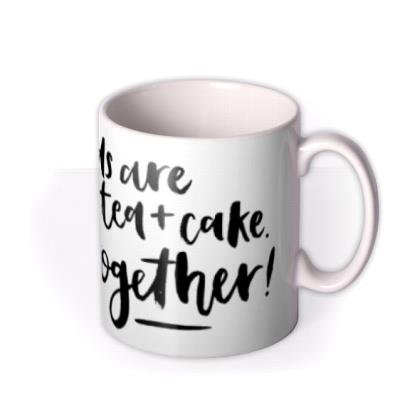 Best Friends Are Like Tea And Cake Personalised Mug
