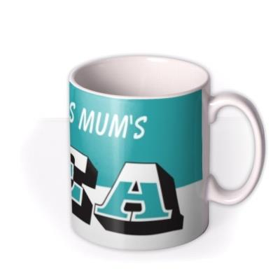 Mother's Day Name Tea Personalised Mug