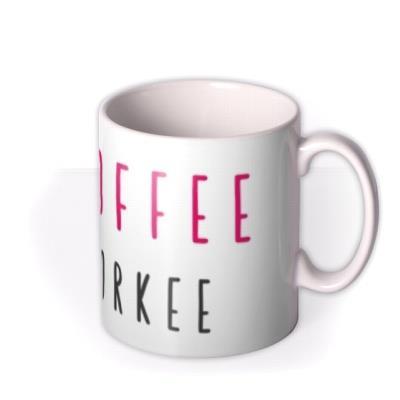 No Coffee No Work Personalised Mug