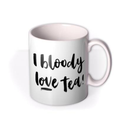 Tea - Love - Typographic