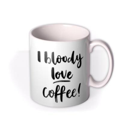 Coffee - Love - Typographic