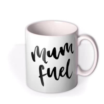 Mum - Fuel - Typographic