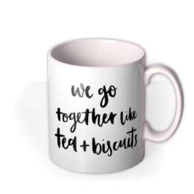 Together - Tea and Biscuits - Typographic