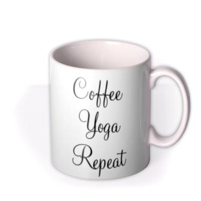 Coffee - Yoga - Repat - Typographic