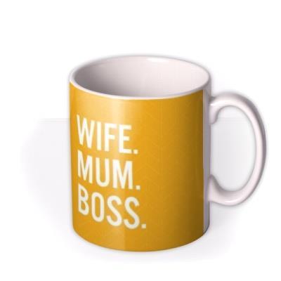 Wife Mum Boss Typographic Birthday Mug