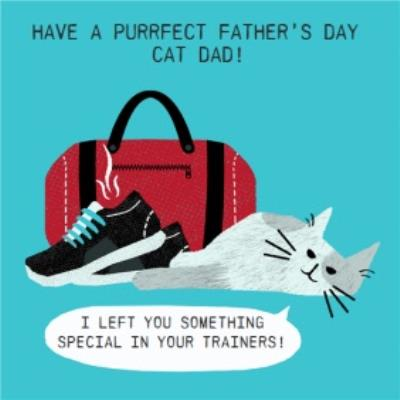 I Left Something In Your Trainers Happy Father's Day From The Cat Card