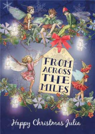 Flower Fairies From Across The Miles Personalised Happy Christmas Card