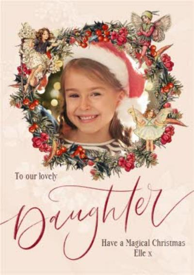 Flower Fairies Lovely Daughter Photo Upload Wreath Christmas Card