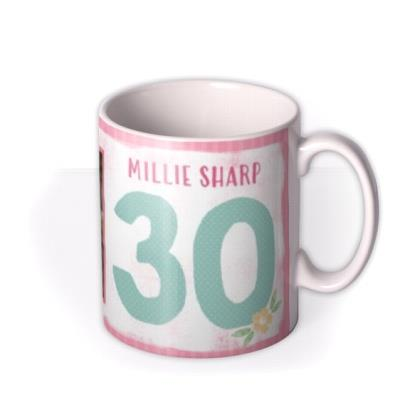 Bright Flowers Happy 30th Birthday Photo Mug