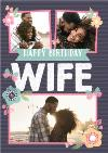 Stripes And Flowers Multi-Photo Happy Birthday Wife Card