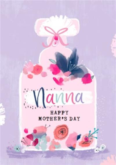 Modern Floral Perfume Beauty Nanna Happy Mothers Day Card