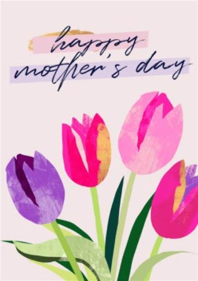 Flora Floral Tulips Pink Happy Mother's Day Card