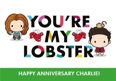 Friends TV You Are My Lobster Happy Anniversary Card
