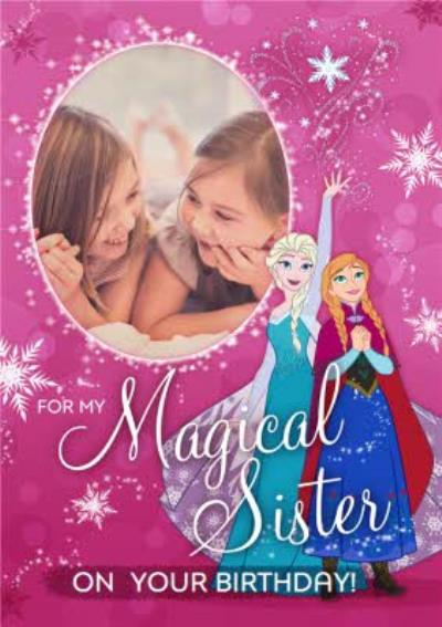 Disney Frozen Magical Sister Birthday Photo Upload Card