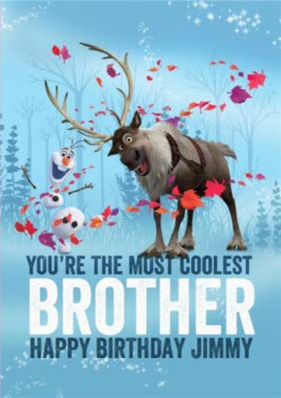 Disney Frozen 2 Sven And Olaf Coolest Brother Birthday Card