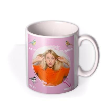 For Her Blue Bearded Coal Absolute Tit Funny Photo Upload Mug