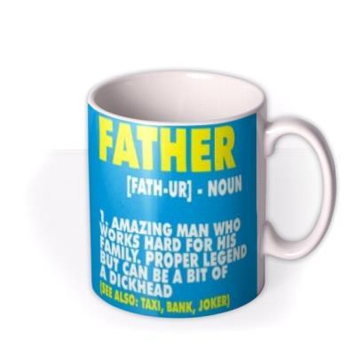 Funny Definition Of Father Mug
