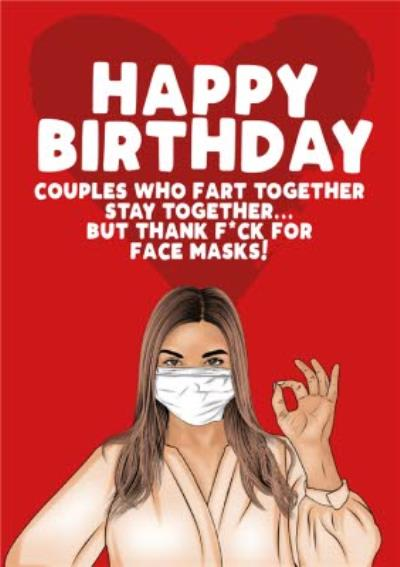 Covid19  Couples Who Fart Together Stay Together Happy Birthday Card
