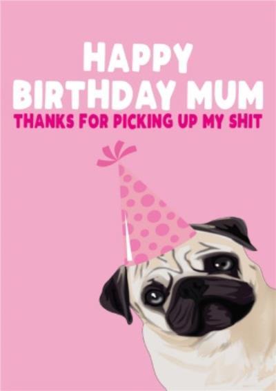 Funny Rude Dog Mum Happy Birthday Mum Birthday Card