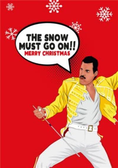 Funny Cartoon The Snow Must Go On Merry Christmas Card