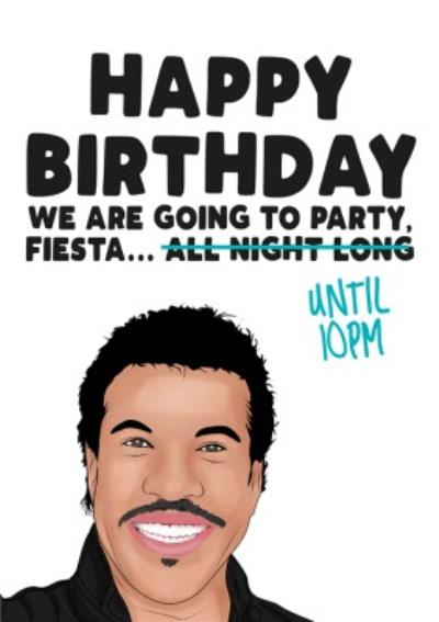 Funny Cartoon Happy Birthday We Are Going To Prty Fiesta Until Ten PM Card