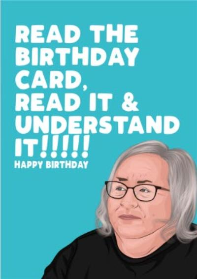 Read The Birthday Card Read It And Understand It Funny Spoof Card