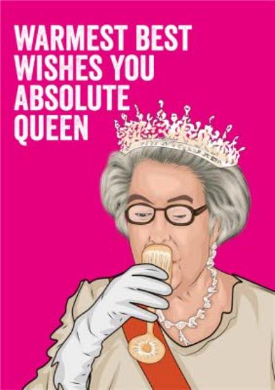 Absolute Queen Topical Funny Birthday Card