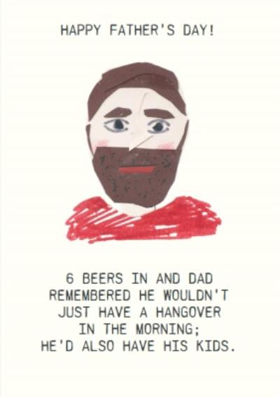 Dad Would Have A Hangover And His Kids Funny Father's Day Card