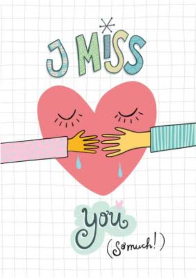 I Miss You So Much Card
