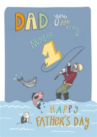 Dad You Are My Number 1 Fishing Father's Day Card