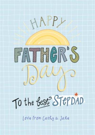 Sunshine To The Best Stepdad Father's Day Card