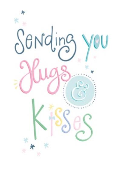 Sending You Hugs And Kisses Typographic Card