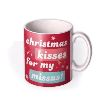 Christmas Mug - Photo Upload - Missus - Wife - Girlfriend