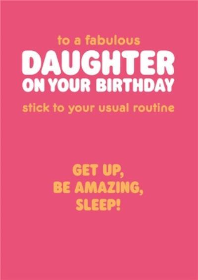 Get Up Be Amazing Sleep Birthday Card
