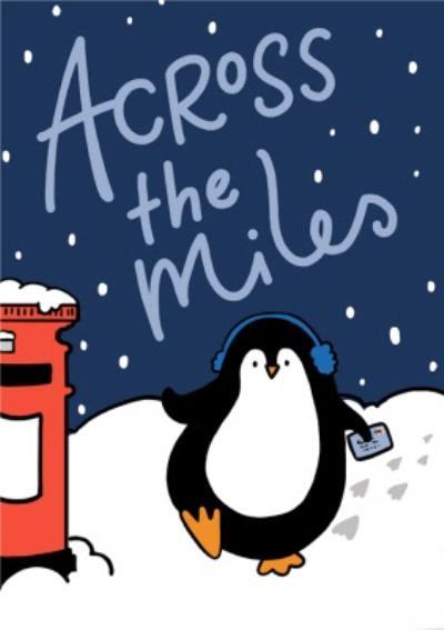 Cute Penguin Across The Miles Christmas Card