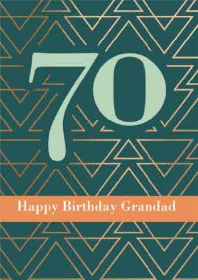 Happy Birthday Grandad Geometric Pattern Happy 70th Birthday Card